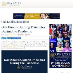 Oak Knoll's Guiding Principles During the Pandemic