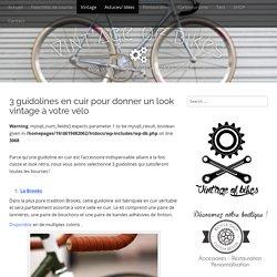 3 guidolines en cuir pour donner un look vintage à votre vélo