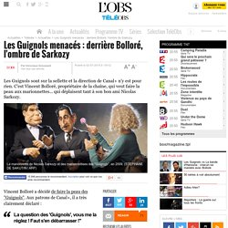 Les Guignols menacés : derrière Bolloré, l'ombre de Sarkozy