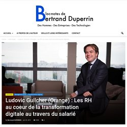 ★★ Ludovic Guilcher (Orange) : les RH et la transformation digitale