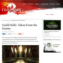 Guild Halls: Taken From the Enemy