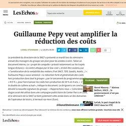 Guillaume Pepy veut amplifier la réduction des coûts, Tourisme - Transport
