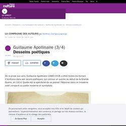 Guillaume Apollinaire (3) : Desseins poétiques