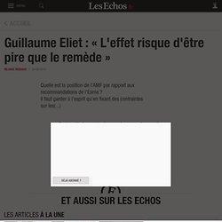 Guillaume Eliet : «L'effet risque d'être pire que le remède», Gestion d'actifs
