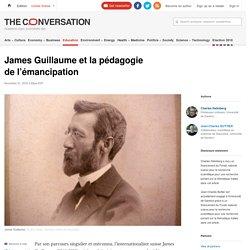 James Guillaume et la pédagogie de l'émancipation