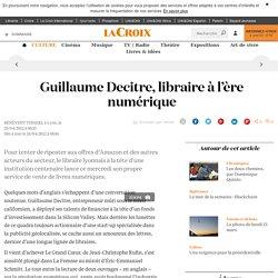 Guillaume Decitre, libraire à l'ère numérique - La Croix