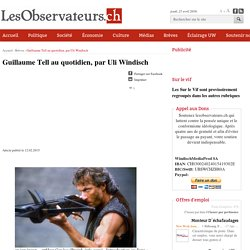 Guillaume Tell au quotidien, par Uli Windisch