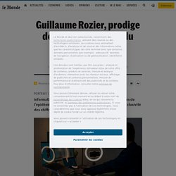 LE MONDE 22/01/21 Guillaume Rozier, prodige des data sur la piste du Covid-19