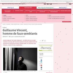 Portrait par Rennes Métropole : Guillaume Vincent, homme de faux-semblants