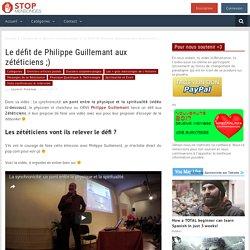 Le défit de Philippe Guillemant aux zététiciens ;)