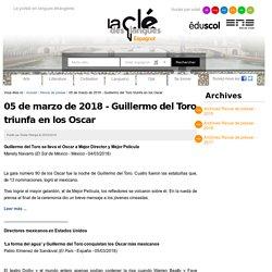 05 de marzo de 2018 - Guillermo del Toro triunfa en los Oscar — Espagnol