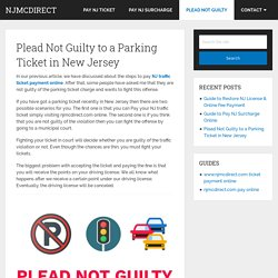 Plead Not Guilty To A Parking Ticket In New Jersey