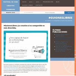 #GuionesLibres » Festival de Cine Creative Commons Bogotá