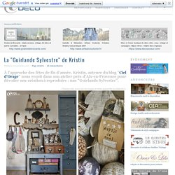 """La """"Guirlande Sylvestre"""" de Kristin ~ e-magDECO : Magazine de décoration"""