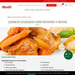 Conejo Guisado con Patatas y Setas - La Española Aceites