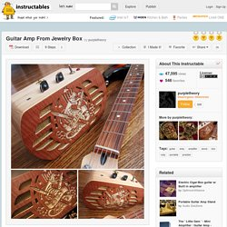 Guitar Amp From Jewelry Box - All