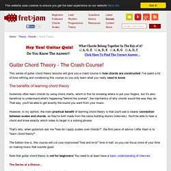 Guitar Chord Theory - The Crash Course