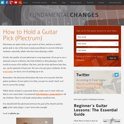 How to Hold a Guitar Pick - Fundamental Changes