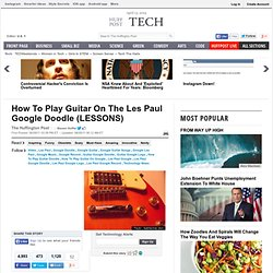 How To Play Guitar On The Les Paul Google Doodle (LESSONS)
