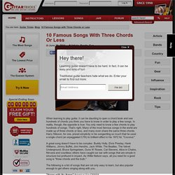 Guitar Lessons: Blog: 10 Famous Songs with Three Chords or Less