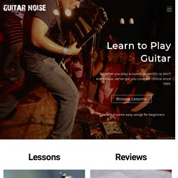 Learn How to Play Guitar at Guitar Noise
