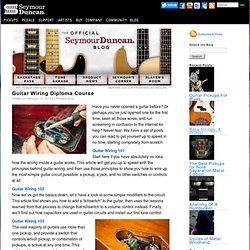 Guitar Wiring Diploma Course