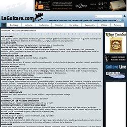 LA GUITARE . COM -MAGASINS GUITARE, BASSE, AMPLI, LUTHIER, EFFET, PEDALE, MAO