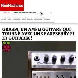 GRasPi, un ampli guitare qui tourne avec une Raspberry Pi et Guitarix !
