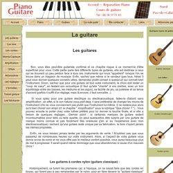 Les guitares - Différents types de guitares et conseils