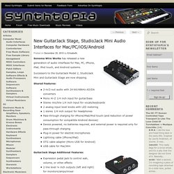 New GuitarJack Stage, StudioJack Mini Audio Interfaces for Mac/PC/iOS/Android