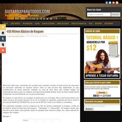 Guitarra para Todos » Blog Archive CP-010 Ritmos Básicos de Rasgueo » Guitarra para Todos