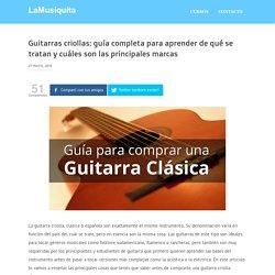 Guitarra Criolla : Cual comprar - Precio - Modelos - Consejos