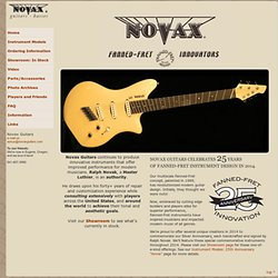 Novax Guitars: Fanned Fret Guitars, Basses, Custom-Built