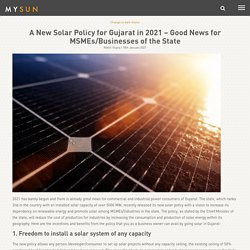 New Gujarat Solar Policy 2021 - Big News for MSMEs/Businesses of the State