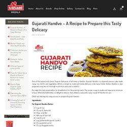 Prepare Gujarati Handvo