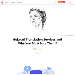 Gujarati Translation Services and Why You Must Hire Them? - Doris Larry