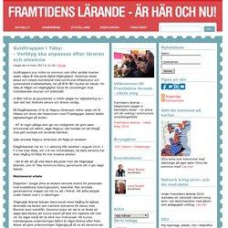 Guldtrappan i Täby: – Verktyg ska anpassas efter läraren och eleverna