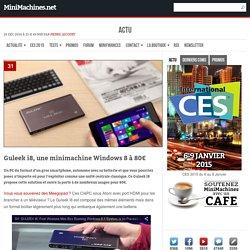Guleek i8, une minimachine Windows 8 à 80€