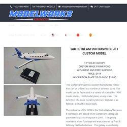 Order Your Gulfstream 200 Custom Model Now