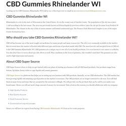 CBD Gummies Rhinelander WI – CBD Super Source