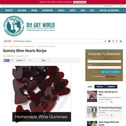 Gummy Wine Hearts Recipe