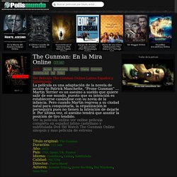 The Gunman: En la Mira Online Gratis Pelicula en Español Hd