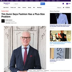 Tim Gunn Says Fashion Has a Plus-Size Problem