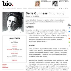 Belle Gunness - Biography - Murderer - Biography.com