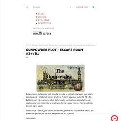 Gunpowder plot - escape room A2+/B1