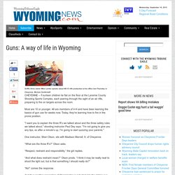 Guns: A way of life in Wyoming