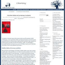 Günther Anders et la menace nucléaire - L'Alamblog