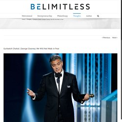 George Clooney: We Will Not Walk in Fear