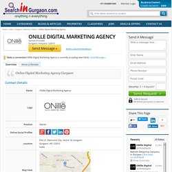 Gurgaon Business Owner - ONille Digital Marketing Agency - Business Owner