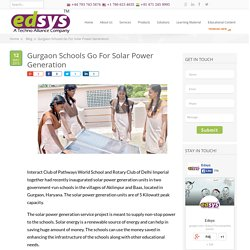 Gurgaon Schools Go For Solar Power Generation
